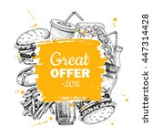 fast food special offer. hand... | Shutterstock . vector #447314428