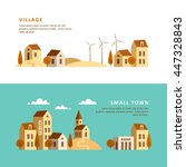 village. small town. rural and... | Shutterstock .eps vector #447328843