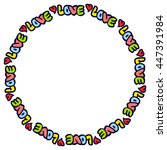 """vector frame with words """"love""""...   Shutterstock .eps vector #447391984"""
