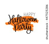 happy halloween party. the... | Shutterstock .eps vector #447525286