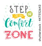 step out of the comfort zone....   Shutterstock .eps vector #447552643