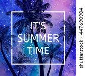 it's summer time wallpaper  fun ... | Shutterstock .eps vector #447690904