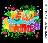 hello summer. typography art... | Shutterstock . vector #447738610