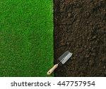gardening shovel on the fertile ... | Shutterstock . vector #447757954