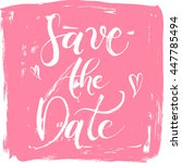 save the date wedding hand... | Shutterstock .eps vector #447785494