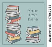stack of books hand drawn...   Shutterstock .eps vector #447863158