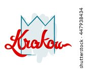 lettering illustration of krakow | Shutterstock .eps vector #447938434