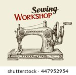 Sewing Workshop Or Tailor Shop...