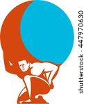illustration of atlas kneeling... | Shutterstock .eps vector #447970630