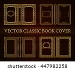 vector set classical book cover....   Shutterstock .eps vector #447982258