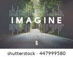 imagine imagination vision...   Shutterstock . vector #447999580