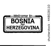 welcome to bosnia and... | Shutterstock .eps vector #448028110