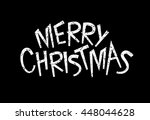 black and white merry christmas ... | Shutterstock .eps vector #448044628