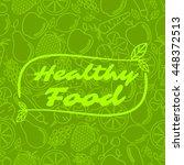 healthy food   motivational... | Shutterstock .eps vector #448372513