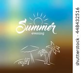 summer evening card on blurred... | Shutterstock .eps vector #448432516
