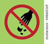 no littering sign vector | Shutterstock .eps vector #448602169
