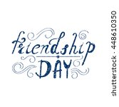 inscription   friendship day.... | Shutterstock .eps vector #448610350