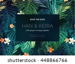 Stock vector wedding invitation or card design with exotic tropical flowers and leaves 448866766