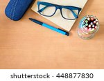 close up of glasses  pen  color ... | Shutterstock . vector #448877830