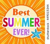 best summer ever retro poster... | Shutterstock .eps vector #449015344