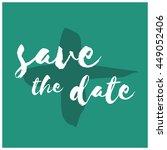 save the date  brush lettering...   Shutterstock .eps vector #449052406