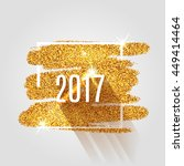 happy new year 2017 on the gold ... | Shutterstock .eps vector #449414464
