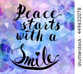 peace starts with a smile ... | Shutterstock .eps vector #449632078