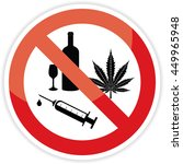 no cannabis   alcohol and drugs ...   Shutterstock .eps vector #449965948