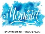 mermaid  hand written lettering ...   Shutterstock .eps vector #450017608