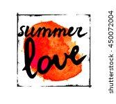 summer love text on artistic... | Shutterstock .eps vector #450072004