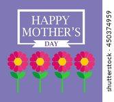 happy mothers day design....   Shutterstock .eps vector #450374959