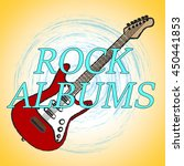 rock albums indicating sound...   Shutterstock . vector #450441853