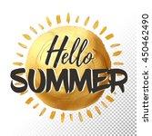 hello summer lettering poster... | Shutterstock .eps vector #450462490
