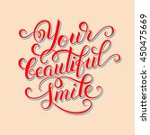 your beautiful smile hand... | Shutterstock .eps vector #450475669