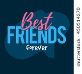 Best Friends Forever. Happy...