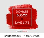 donate blood save life text... | Shutterstock .eps vector #450736936