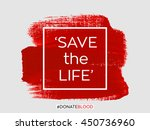 save the life text sign over... | Shutterstock .eps vector #450736960