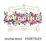 Stock vector vector wedding label with a frame composed of detailed flowers 450875029