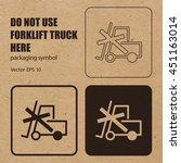 do not use forklift truck here... | Shutterstock .eps vector #451163014