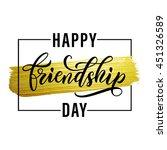 happy friendship day lettering... | Shutterstock .eps vector #451326589