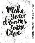 make your dreams come true.... | Shutterstock .eps vector #451374940