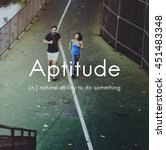 Small photo of Aptitude Natural Human Ability Graphic Concept