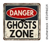 danger ghosts zone vintage... | Shutterstock .eps vector #451496614