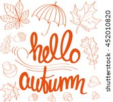 hello autumn. lettering with... | Shutterstock .eps vector #452010820