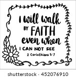 i will walk by faith on white... | Shutterstock .eps vector #452076910