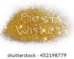 best wishes on golden glitter... | Shutterstock . vector #452198779
