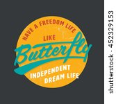 have a freedom like a butterfly ... | Shutterstock .eps vector #452329153