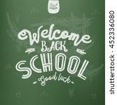 welcome back to school... | Shutterstock .eps vector #452336080