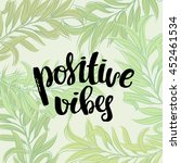 trendy lettering hand drawn... | Shutterstock .eps vector #452461534