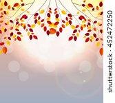 natural sunny autumn leaves... | Shutterstock .eps vector #452472250